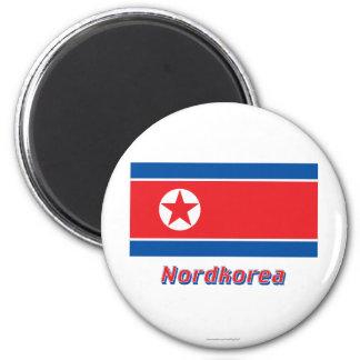 Nordkorea Flagge MIT Namen Kühlschrankmagnete