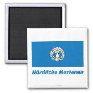 Nördliche Marianen Flagge MIT Namen Quadratischer Magnet