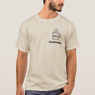 #nosleeping Verein in Maui T-Shirt