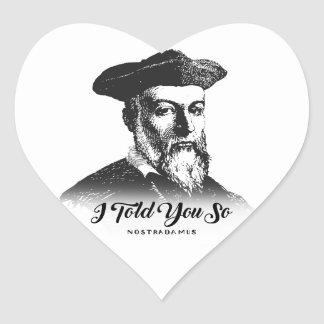 Nostradamus: Ich erklärte Ihnen so Herz-Aufkleber