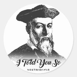 Nostradamus: Ich erklärte Ihnen so Runder Aufkleber