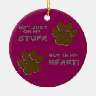 Not just on my stuff, but in my heart keramik ornament