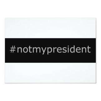 #notmypresident - Invitatons! - KEIN TRUMPF! Karte