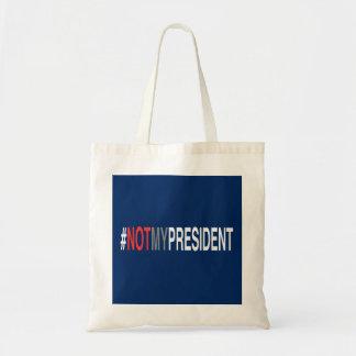 #NotMyPresident Tragetasche