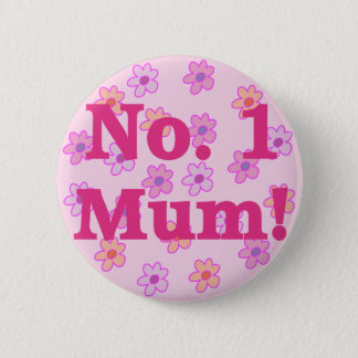 Nr., 1 Mama-Blumen-Entwurfs-Knopf-Abzeichen Runder Button 5,7 Cm