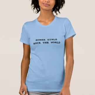 Nüchterne Mädchen schaukeln die Welt T-Shirt