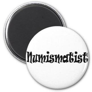 Numismatist-T - Shirts und Geschenke Runder Magnet 5,7 Cm