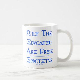 Nur die gebildeten sind frei kaffeetasse