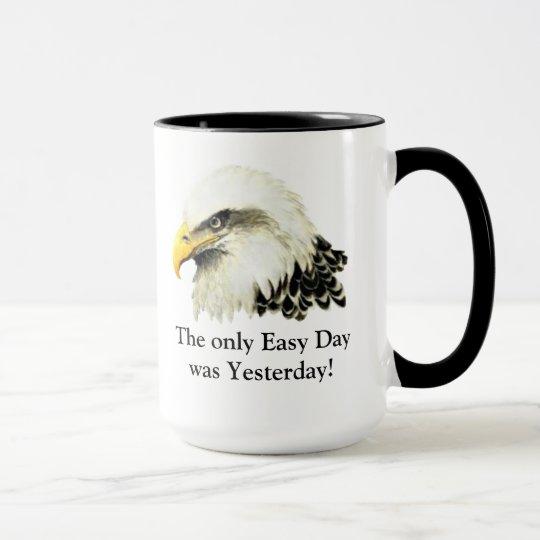 Nur einfacher Tag! Zitat Tasse