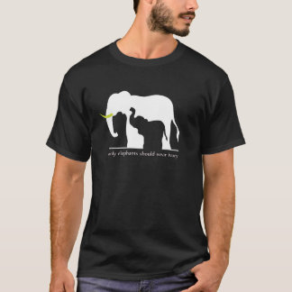 Nur Elefanten sollten Elfenbein tragen T-Shirt