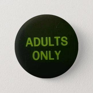 Nur Erwachsene Runder Button 5,1 Cm