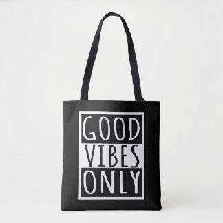 Nur gute Schwingungen Tasche