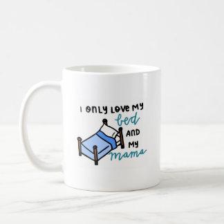 Nur Liebe I mein Bett und meine Mutter Kaffeetasse