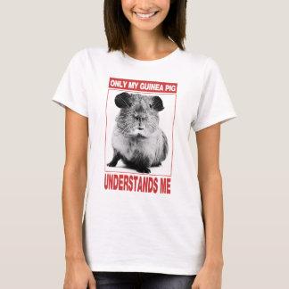 nur mein Meerschweinchen verstehen mich T-Shirt