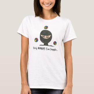 Nur NINJAS kann jonglieren… T-Shirt