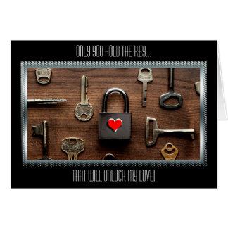 Nur Sie halten das Schlüssel…, das meine Liebe Grußkarte