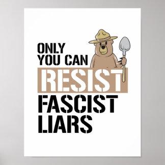 Nur Sie können euch faschistischen Lügnern Poster