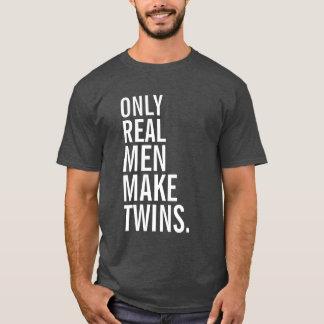 Nur wirkliche Männer machen Zwillinge T-Shirt
