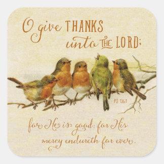 O geben Dank an den Lord Quadratischer Aufkleber