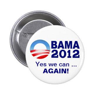 Obama 2012 - Ja können wir… Wieder! Kampagnen-Knop Runder Button 5,1 Cm