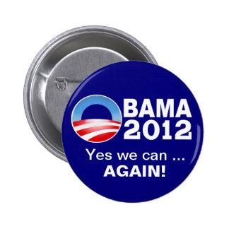 Obama 2012 - Ja können wir… Wieder! Kampagnen-Knop Runder Button 5,7 Cm