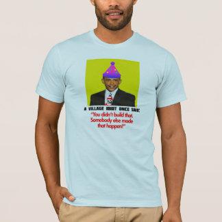 Obama der Dorf-Idiot-T - Shirt