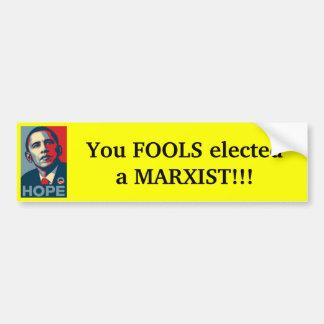 Obama - Dummköpfe gewählt Marxisten Autoaufkleber