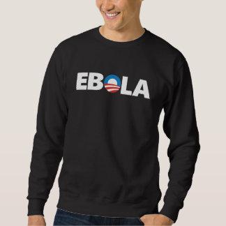 Obama Ebola Sweatshirt