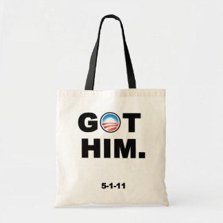 Obama erhielt Osama. Bin Laden wird getötet. IHN E Budget Stoffbeutel