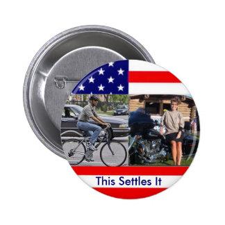 Obama-Fahrrad Palin Motorcyle Runder Button 5,7 Cm