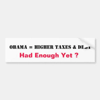 Obama = höhere Steuern u. Schulden Autoaufkleber