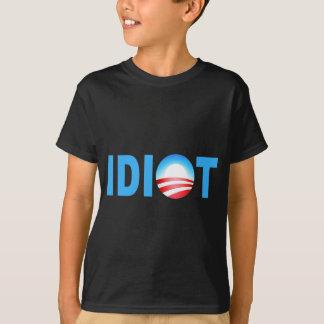 OBAMA-IDIOT T-Shirt
