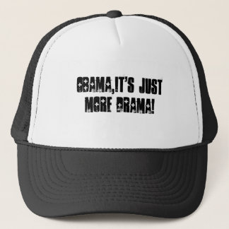 Obama, ist es gerade mehr Drama!. Truckerkappe