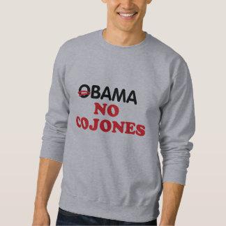 Obama kein Cojones Sweatshirt