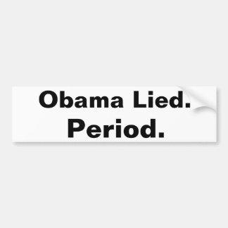 Obama lag. Zeitraum. Autoaufkleberschwarzes auf Autoaufkleber