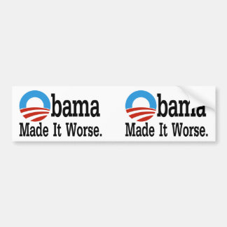 Obama machte es schlechter autoaufkleber