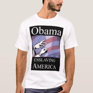 Obama - Versklavung Amerika T-Shirt