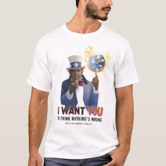 Obama will Sie, um zu denken, dass nichts falsch T-Shirt