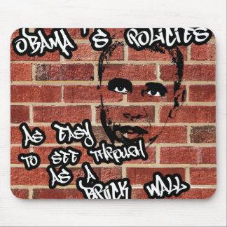 Obamas Politik klärt sich als Backsteinmauer Mousepad