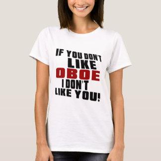 OBOE MÖGEN NICHT ENTWÜRFE T-Shirt
