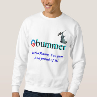 Obummer, Freiheit, Anti-Obama, Progewehr Sweatshirt