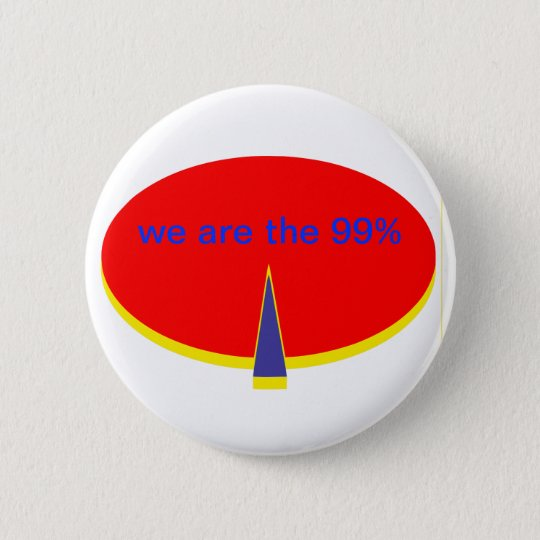 """""""occupy Wall Street we are the 99 percent"""" Runder Button 5,1 Cm"""