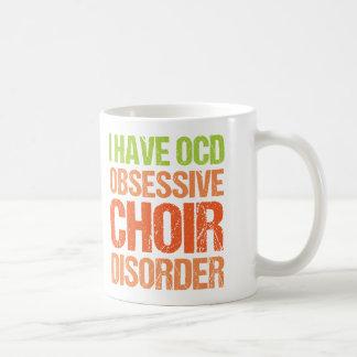 OCD - Besessene Chor-Störung Kaffeetasse