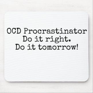 OCD Procrastinator - lustige Mausunterlage Mousepad