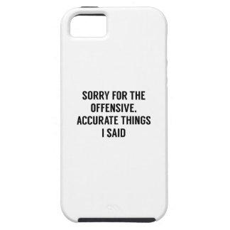 Offensive genaue Sachen Hülle Fürs iPhone 5