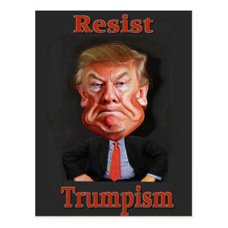 offiziell widerstehen Sie trumpism Postkarte