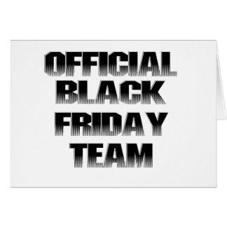 Offizielles schwarzes Freitag-Team-Mitglied Karte
