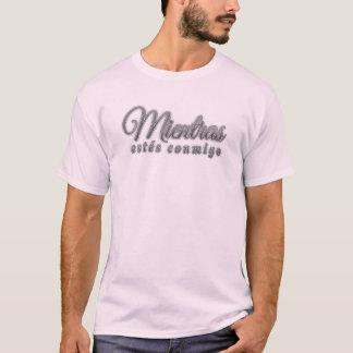 Offizielles T-Shirt von -MientrasEstésConmigo