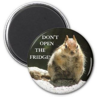Öffnen Sie nicht den Kühlschrank! Runder Magnet 5,1 Cm
