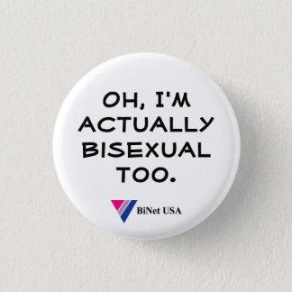 Oh, bin ich wirklich auch bisexuell runder button 2,5 cm